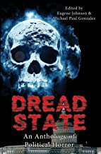 DREAD STATE: A Political Horror Anthology