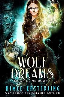 Wolf Dreams (Moon Blind Book 1)