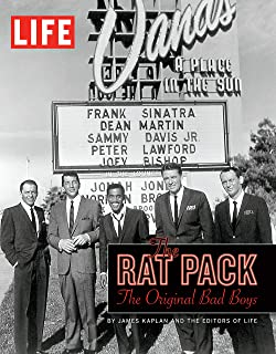 LIFE The Rat Pack: The Original Bad Boys (Life (Life Books))