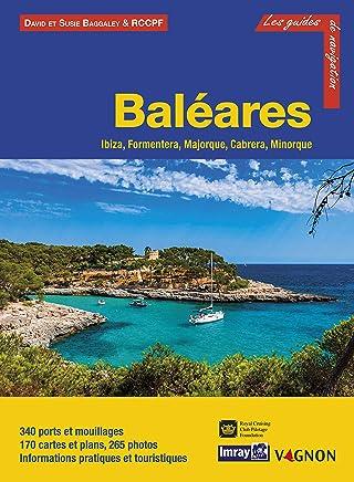 Guide Imray - Baléares : Ibiza, Formentera, Majorque, Cabrera, Minorque