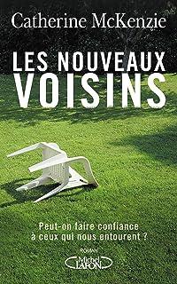 Les nouveaux voisins (French Edition)