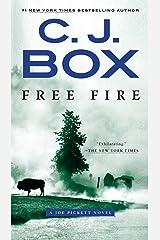 Free Fire: A Joe Pickett Novel Kindle Edition