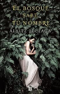 El bosque sabe tu nombre (Spanish Edition)