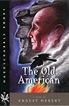 The Old American: A Novel (Hardscrabble Books–Fiction of New England)