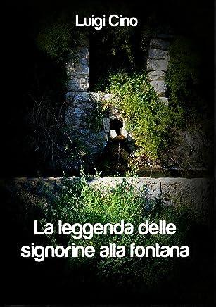 La leggenda delle signorine alla fontana