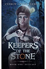 Outcast: Keepers of the Stone Book One (An Historical Fantasy Adventure) Kindle Edition