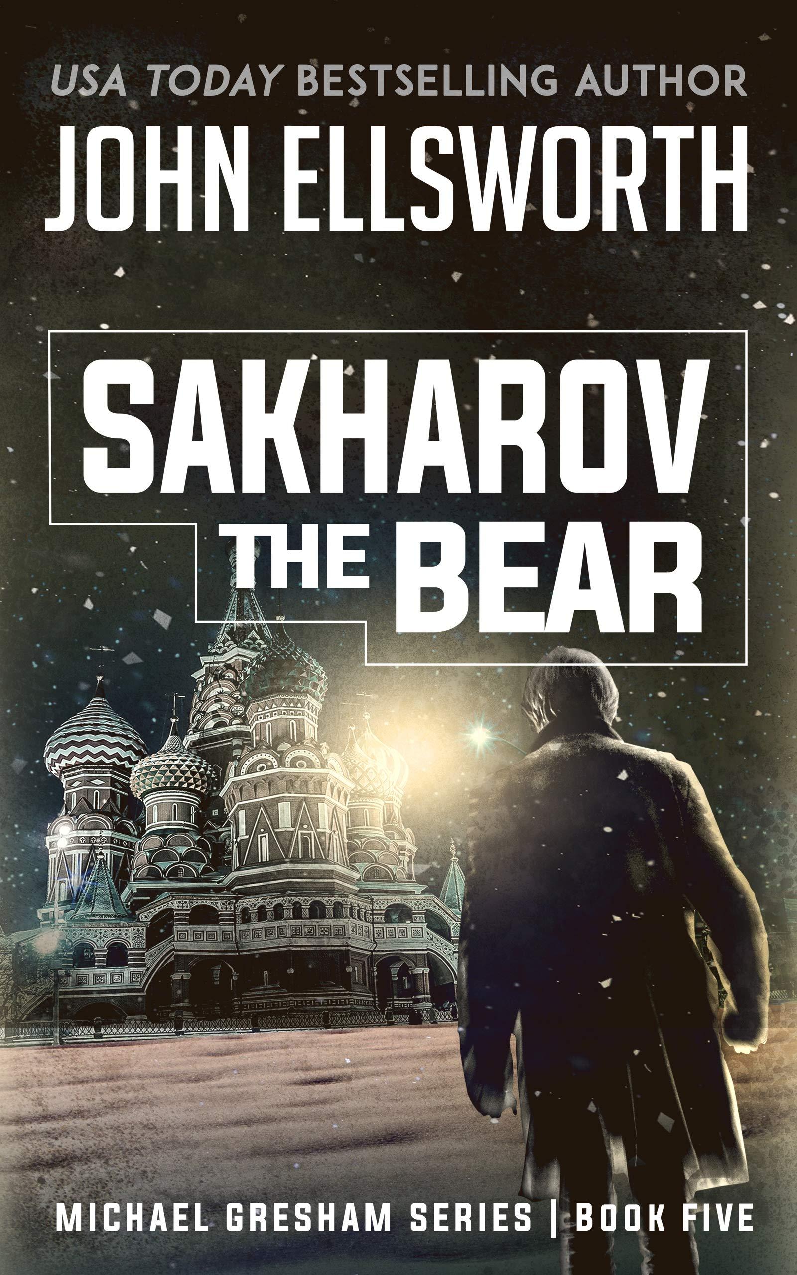 Sakharov the Bear (Michael Gresham Legal Thrillers Book 5)