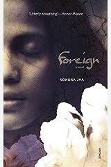 Foreign: A Novel Kindle Edition