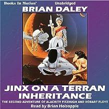 Jinx on a Terran Inheritance: Hobart Floyt-Alacrity Fitzhugh Adventures, Book 2