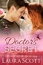 A Doctor's Secret: A Sweet and Emotional Medical Romance (Lifeline Air Rescue Book 2)