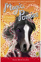 Magic Ponies: A Twinkle of Hooves Kindle Edition