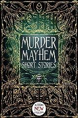 Murder Mayhem Short Stories (Gothic Fantasy) Kindle Edition