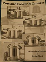 Pressure Cooker & Canners, Instructions Manual & Recipe Book