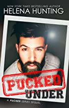 Pucked Under (The Pucked Series Book 5)
