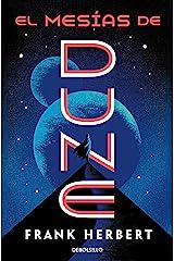 El mesías de Dune (Las crónicas de Dune 2) (Spanish Edition) Kindle Edition