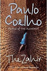 The Zahir: A Novel of Obsession Kindle Edition