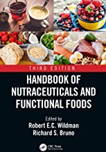Handbook of Nutraceuticals and Functional Foods, Third Edition (Modern Nutrition)