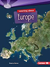 Learning about Europe (Searchlight Books ™ ― Do You Know the Continents?)