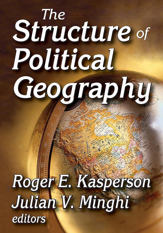 と遊ぶ主貨物The Structure of Political Geography (English Edition)