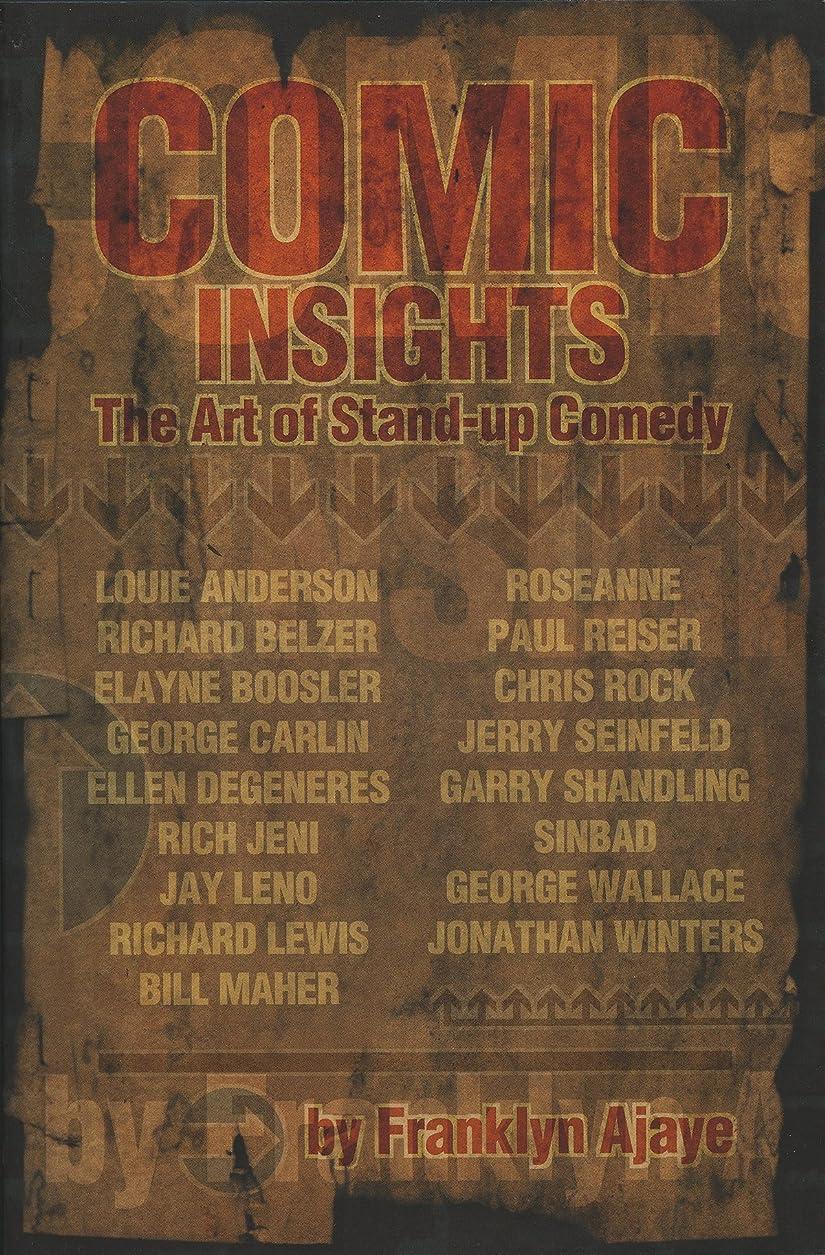 前投薬読書をするアロングComic Insights: The Art of Stand-Up Comedy (English Edition)