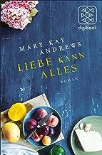Liebe kann alles: Roman (German Edition)