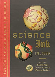 Science Ink by Carl Zimmer (7-Nov-2011) Hardcover
