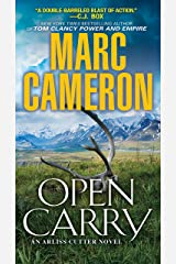 Open Carry: An Action Packed US Marshal Suspense Novel (An Arliss Cutter Novel Book 1) Kindle Edition