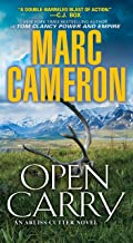 Open Carry: An Action Packed US Marshal Suspense Novel (An Arliss Cutter Novel Book 1)