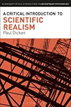 A Critical Introduction to Scientific Realism (Bloomsbury Critical Introductions to Contemporary Epistemology)