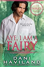 Aye, I am a Fairy (The Fairies Saga Book 2)