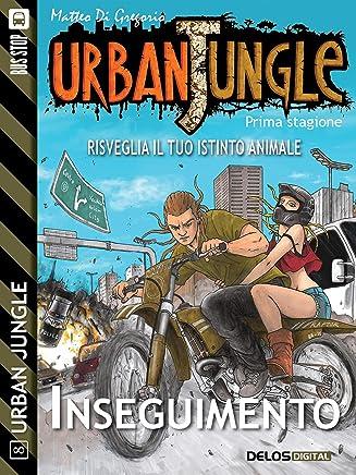 Urban Jungle: Inseguimento