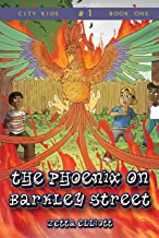 The Phoenix on Barkley Street (City Kids Book 1)