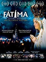 Fatima: The Ultimate Mystery (English Subtitled)