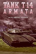 Tank T-14 Armata - an M1 Abrams' assassin (English Edition)