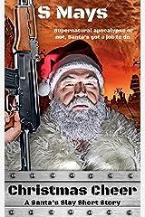 Christmas Cheer (Santa's Slay Book 1) Kindle Edition