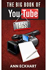 The Big Book Of YouTube Tags: Dozens Of Fun Quizzes & Questionnaires For Video Creators Kindle Edition