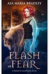 Flash of Fear: A Sizzling Urban Fantasy (Power of Lightning Book 1) Kindle Edition
