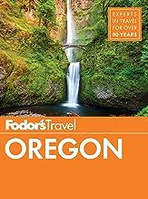 Fodor's Oregon (Full-color Travel Guide Book 7)