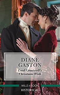 Lord Grantwell's Christmas Wish (Captains of Waterloo Book 2)