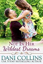 Not In Her Wildest Dreams (Secret Dreams Book 1) (English Edition)