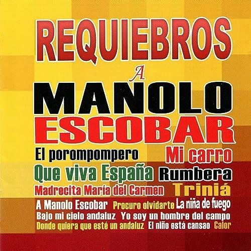 Que viva España (Pasodoble) de Requiebros en Amazon Music - Amazon.es