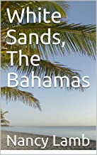 White Sands, The Bahamas