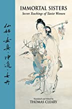 Immortal Sisters: Secret Teachings of Taoist Women Second Edition