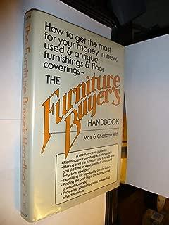 Furniture Buyer's Handbook: How to Buy, Arrange, Maintain, and Repair Furniture