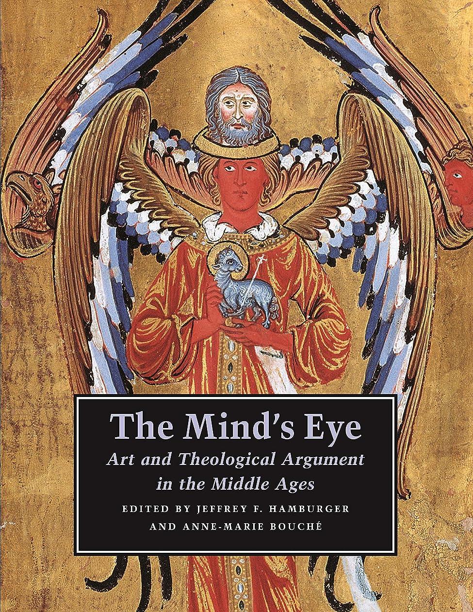 大宇宙お肉規制するThe Mind`s Eye: Art And Theological Argument in the Medieval West (Publications of the Department of Art and Archaeology, Princeton University)