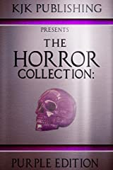 The Horror Collection: Purple Edition: THC Book 3 Kindle Edition