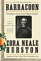 """Barracoon: The Story of the Last """"Black Cargo"""" Kindle Edition"""