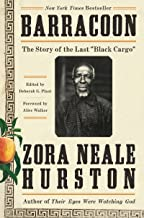"""Barracoon: The Story of the Last """"Black Cargo"""" (English Edition)"""