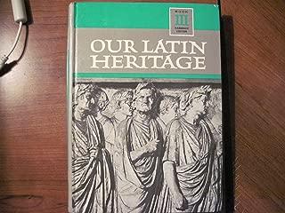Our Latin Heritage Book III