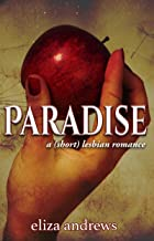 Paradise: A Short Lesbian Romance